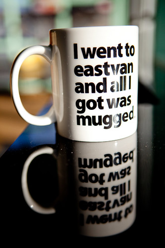 I went to eastvan and all I got was mugged. | by Kris Krug