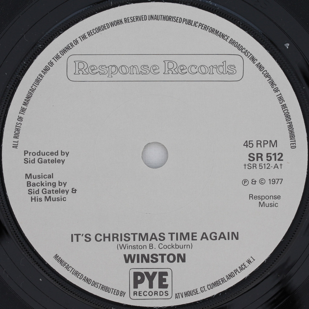 WINSTON - IT\'S CHRISTMAS TIME AGAIN | Response Records - PYE… | Flickr