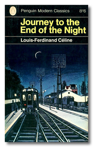 Journey To The End Of The Night By Louis Ferdinand C 233 Lin