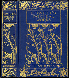 Lowell's Poetical Works, 1900 | by crackdog