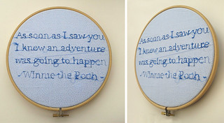 """As soon as I saw you I knew an adventure was going to happen"" - Winnie the Pooh 