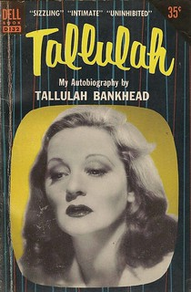 Dell Books D132 - Tallulah Bankhead - Tallulah | by swallace99