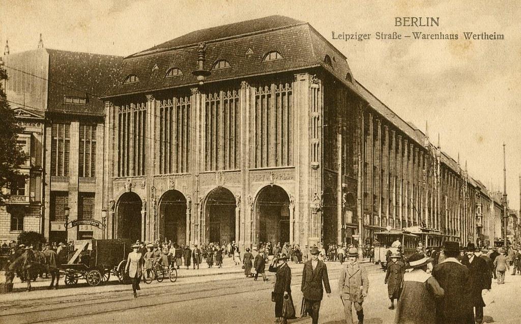 wertheim berlin leipzigerstrasse ca 1920 oldimages flickr