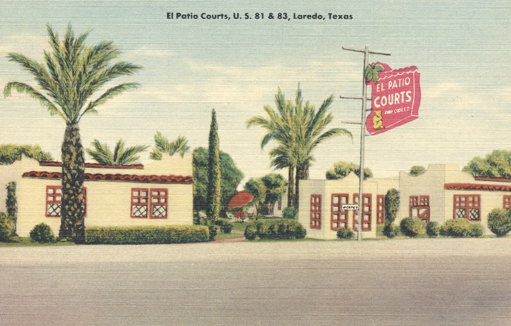 El Patio Courts - Laredo, Texas