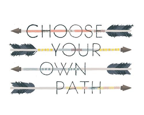 Choose Your Own Path | by Alyssa Nassner