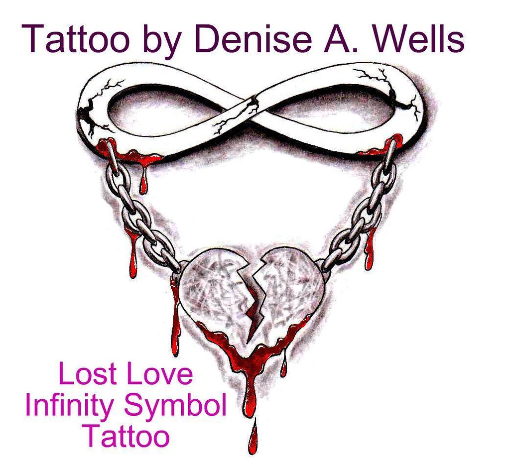 Lost Love Tattoo Design By Denise A Wells So Called Infi Flickr