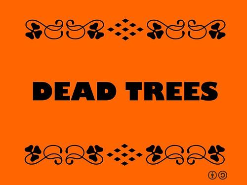Buzzword Bingo: Dead Trees