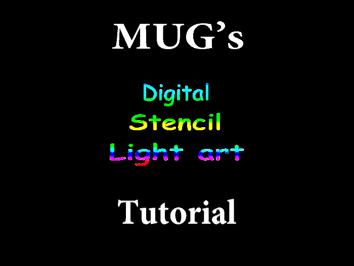 Digital Stencil Light Art Tutorial