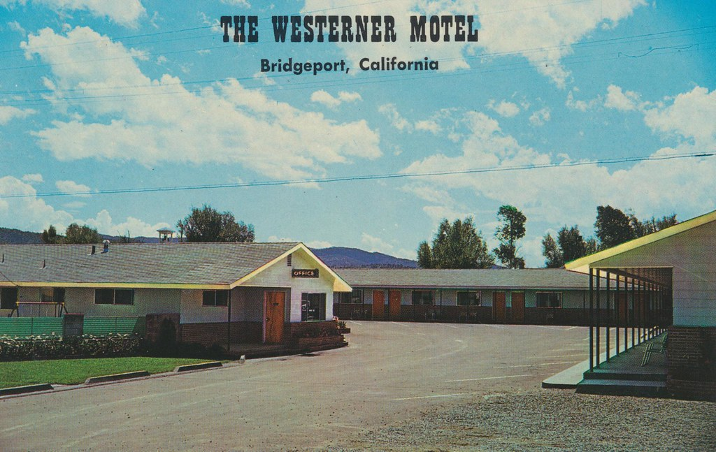 The Westerner Motel - Bridgeport, California