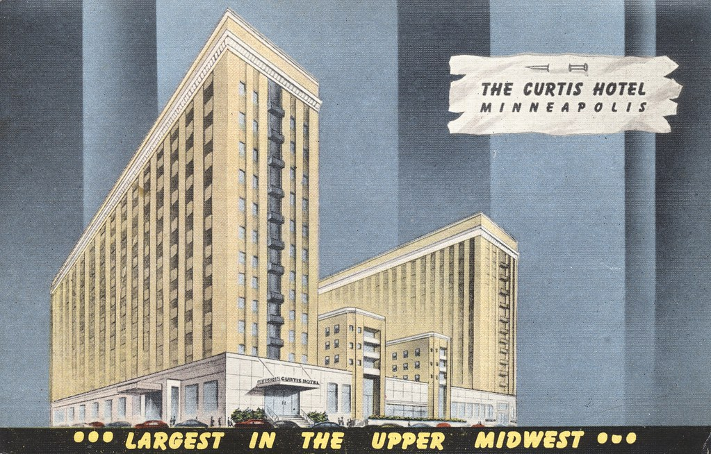 Curtis Hotel - Minneapolis, Minnesota