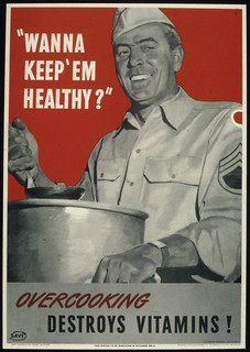 """WANNA KEEP 'EM HEALTHY? OVERCOOKING DESTROYS VITAMINS""!, 1941 - 1945 