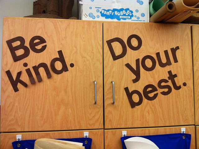 Be kind. Do your best.