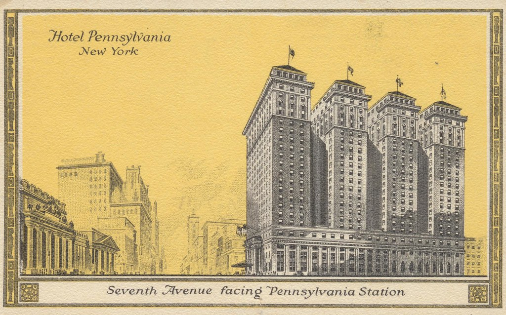 Hotel Pennsylvania - New York, New York