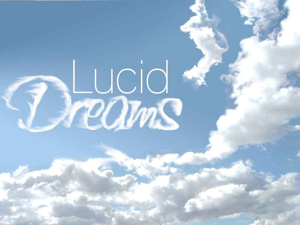 Lucid Dreaming Dreams Dream In The Sky And Clouds