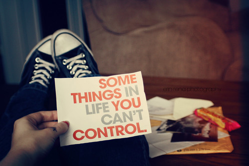 some things in life you can't control. | by Erin Rena