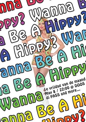 1e Vrijdag! Wanna Be A Hippy -- 8 mei 2009 | by DJ Fass