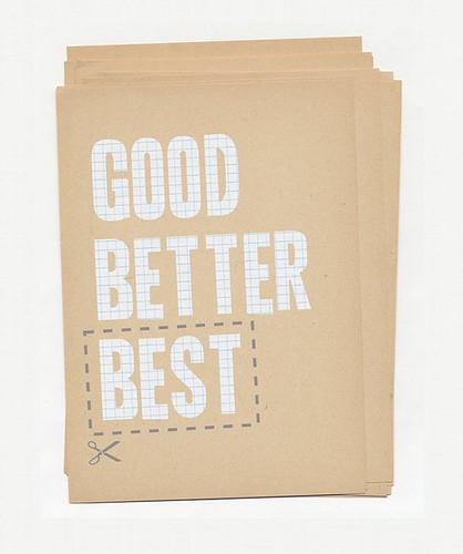 good, better, best | by little cumulus