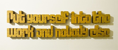 Put yourself into the work and nobody else - Nuzzles™ set | by nuzzlesbyjohn