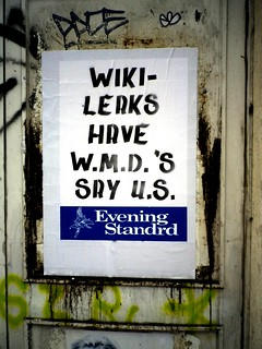 Wikileaks have WMDs say US, Evening Standrd poster, Brick Lane, Shoreditch, Hackney, London, UK | by gruntzooki