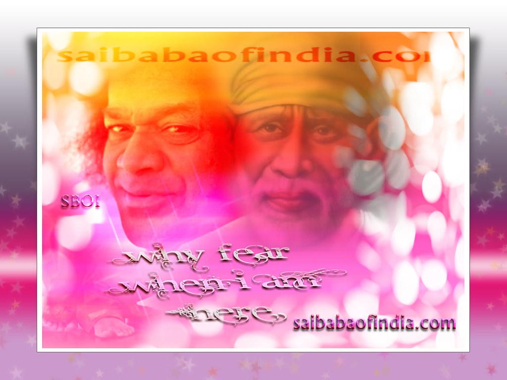 Sathya sai shirdi sai baba why fear when i am here 2011 flickr sathya sai shirdi sai baba why fear when m4hsunfo