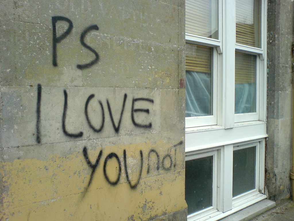Ps I Love You Not  Grafitti On Converted Shop In Albert S  Flickr