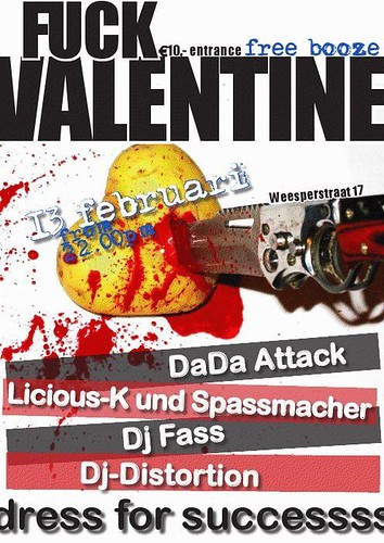 Fuck Valentine -- 13 feb. 2009 | by DJ Fass