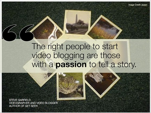 The Right People to Start Videoblogging | by stevegarfield