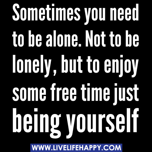 lonely but happy quotes
