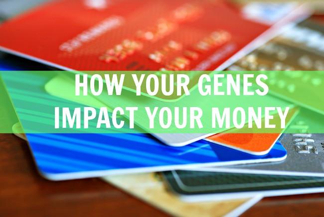 How your genes impact your money 650x436
