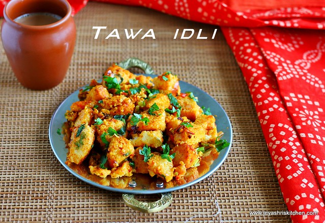 Tawa idli recipe