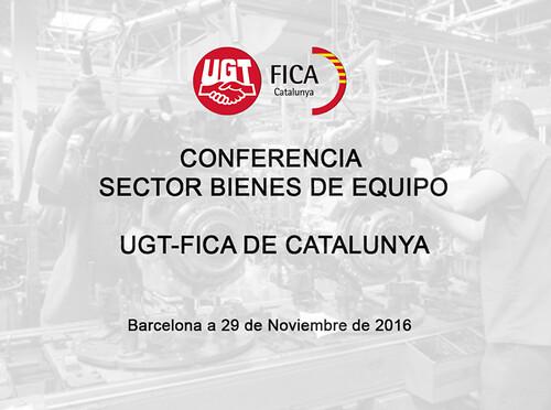 Conferencia Sector bienes de equipo UGT-FICA Catalunya