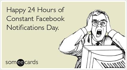 Facebook Notifications Social Network Birthday Ecards Someecards