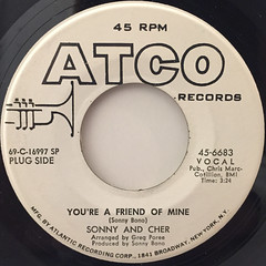 SONNY AND CHER:YOU'RE A FRIEND OF MINE(LABEL SIDE-A)