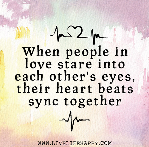 Quotes On Lovely Eyes: When People In Love Stare Into Each Other's Eyes, Their He
