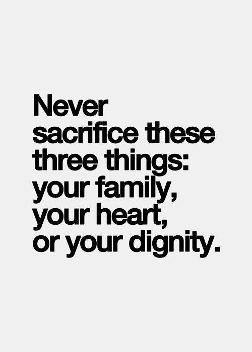 Quotes Words Wisdom Family Heart Dignity Facebook H Flickr