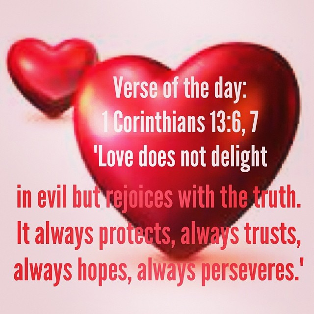 verseoftheday 1 corinthians 13 6 7 niv love does not d flickr