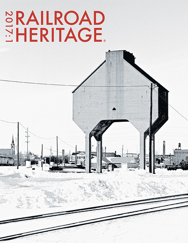 Railroad Heritage 46, Winter 2017