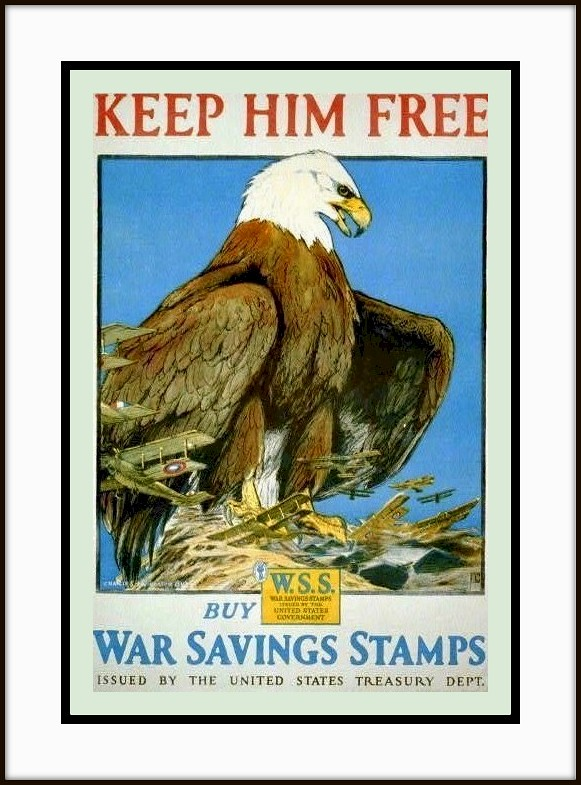 1917 WWI Poster - American Eagle - \'\'Keep him free--Buy Wa… | Flickr