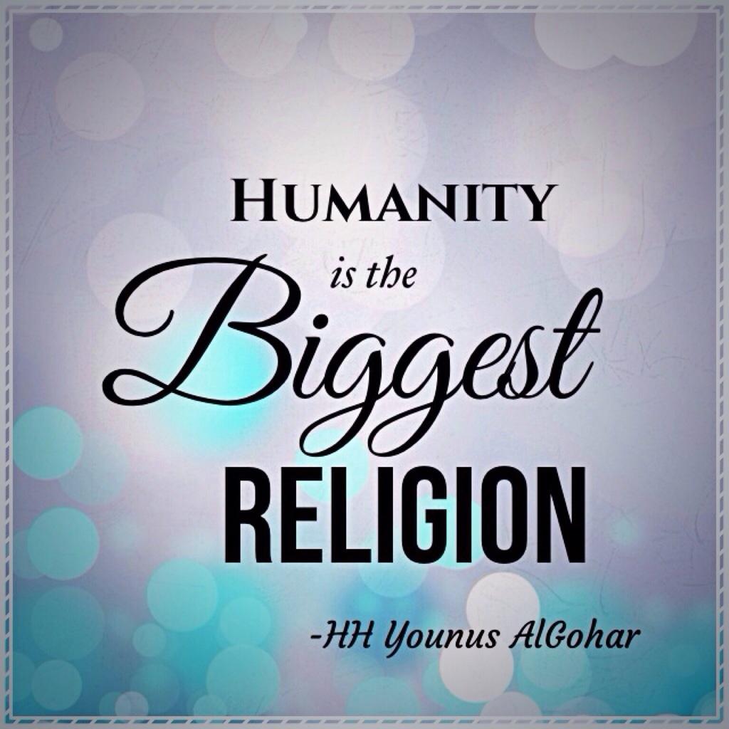 QOTD Humanity Is The Biggest Religion QOTD Humanity Flickr - The biggest religion