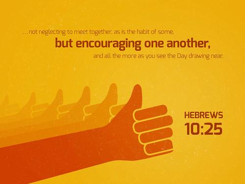 Hebrews_10_25-1024x768 | Bible Screen | Flickr