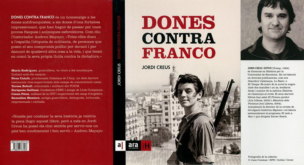 CREUS, Jordi. Neus Català. A: Dones contra Franco / pròleg d'Andreu Mayayo i Artal. Badalona: AraLlibres, 2007. p.45-70.