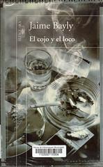Jaime Bayly, El cojo y el loco