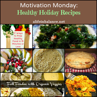 healthy-holiday-recipes | by A Life in Balance