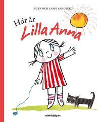 Inger och Lasse Sandberg, Här är Lilla Anna
