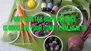 Detox Body Cleanse | by BrettsFitnessTips