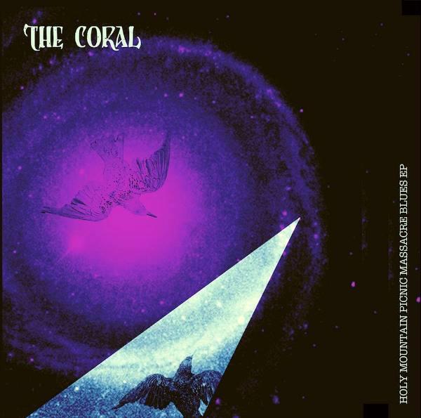 The Coral - Holy Mountain Picnic Massacre Blues EP