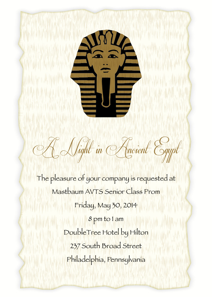egyptian prom invitation 2 a night in ancient egypt flickr