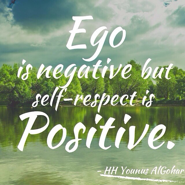 Quote Of The Day Ego Is Negative But Self Respect Is Posi Flickr