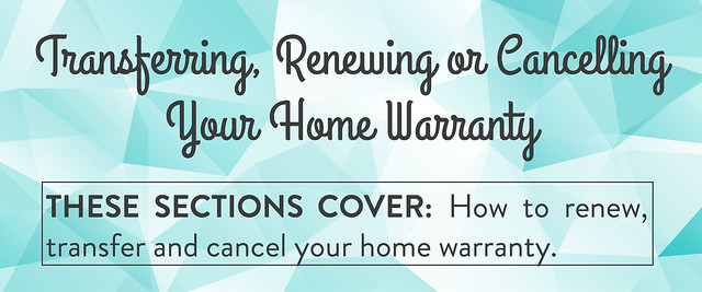 Transferring, Renewing or Cancelling home warranty