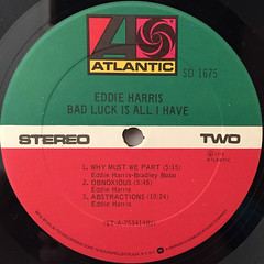 EDDIE HARRIS:BAD LUCK IS ALL I HAVE(LABEL SIDE-B)